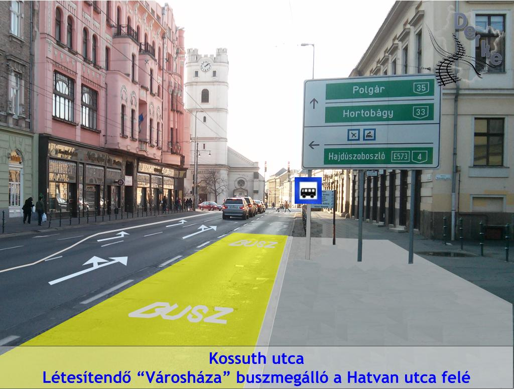 Javasolt megálló: Kossuth utca - Városháza